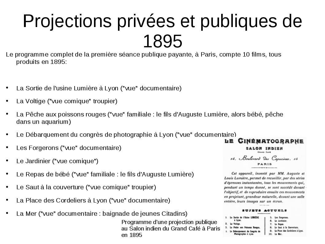 Projections privées et publiques de 1895 Le programme complet de la première...