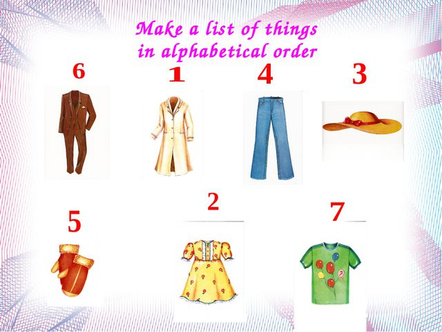 Make a list of things in alphabetical order