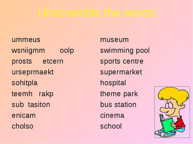 Unscramble the words ummeus wsniigmm oolp prosts etcern urseprmaekt sohitpla...