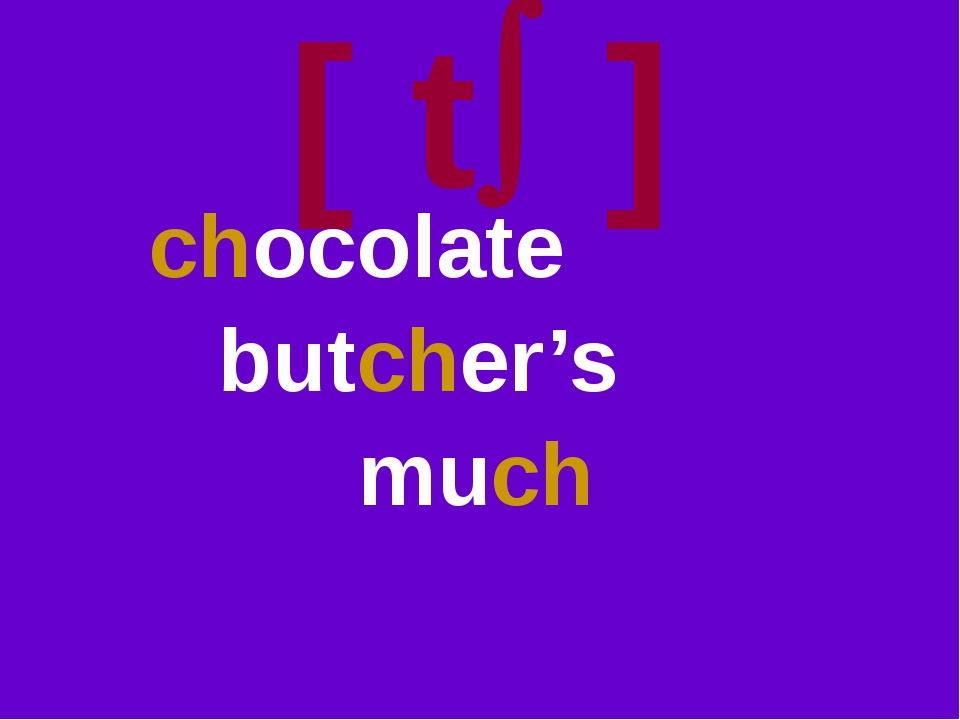[ t ] chocolate butcher's much