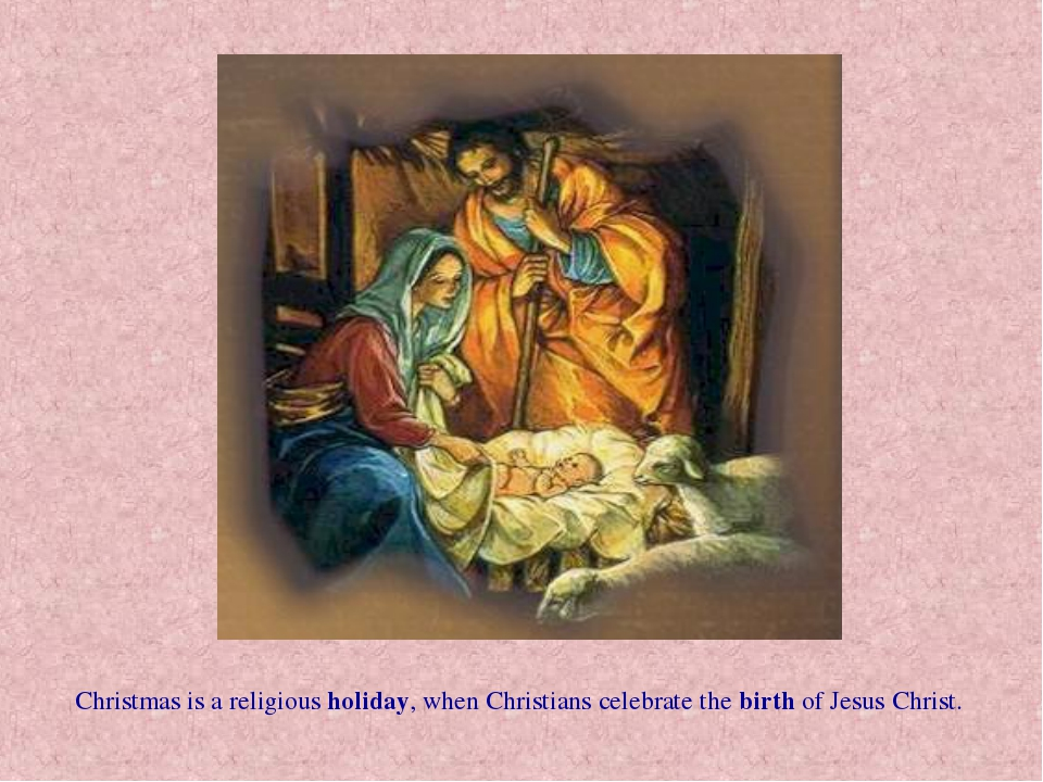 Christmas is a religious holiday, when Christians celebrate the birth of Jesu...