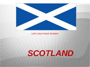 SCOTLAND Let's Learn About Scotland