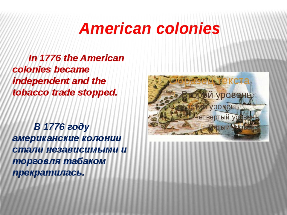 American colonies In 1776 the American colonies became independent and the t...
