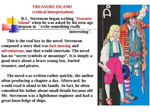 R.L. Stevenson began writing 'Treasure Island' when he was asked by his teen