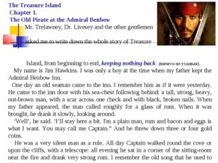 The Treasure Island Chapter 1. The Old Pirate at the Admiral Benbow Mr. Trela