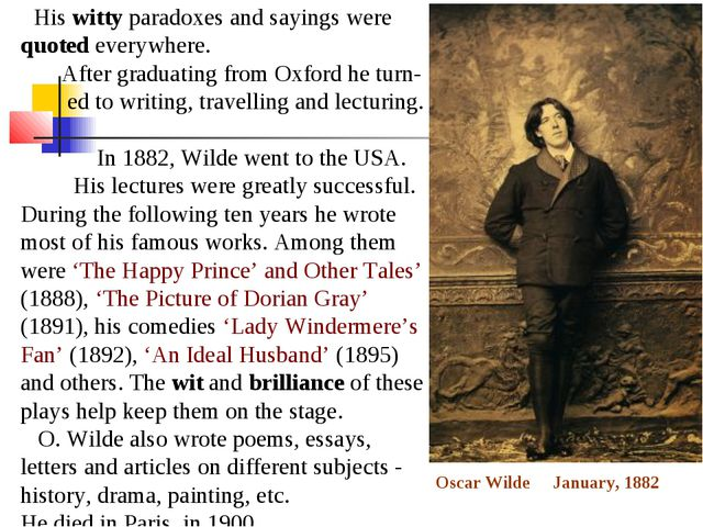 His witty paradoxes and sayings were quoted everywhere. After graduating fro...