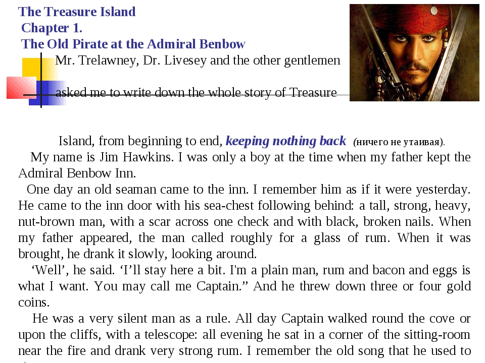 The Treasure Island Chapter 1. The Old Pirate at the Admiral Benbow Mr. Trela...