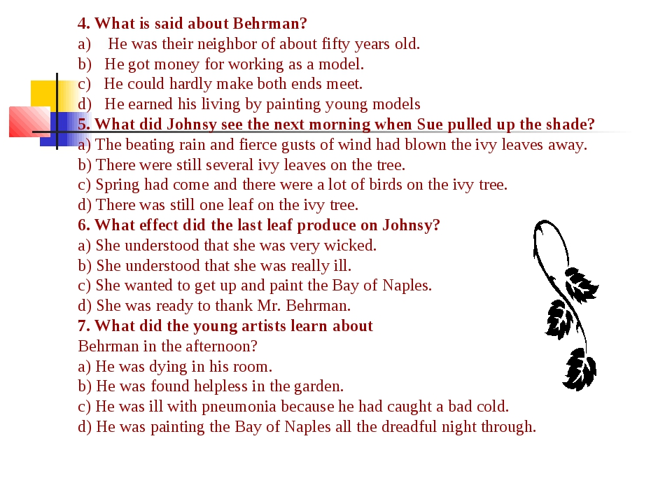 4. What is said about Behrman? a) He was their neighbor of about fifty years...