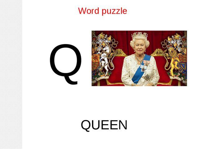 Word puzzle Q QUEEN