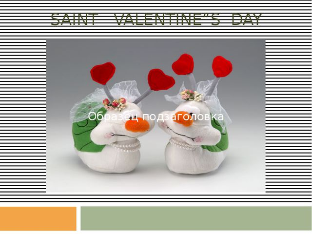 "SAINT VALENTINE""S DAY"