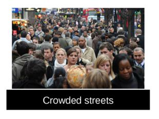 Crowded streets