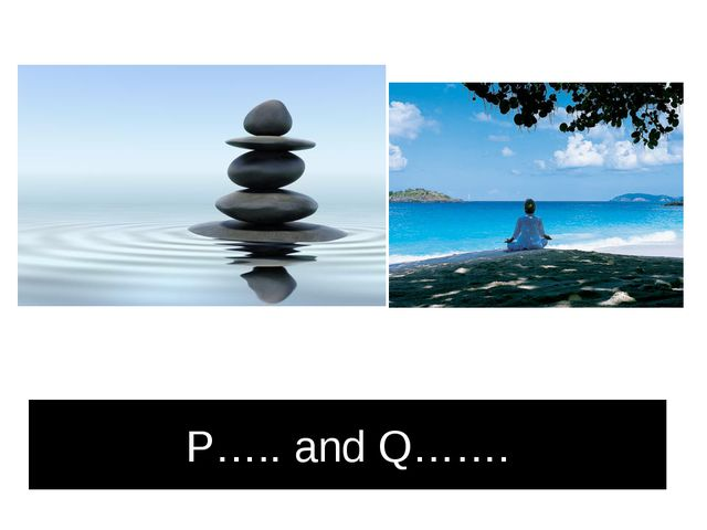 P….. and Q…….