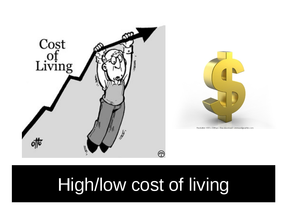 High/low cost of living