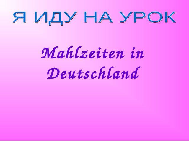Mahlzeiten in Deutschland
