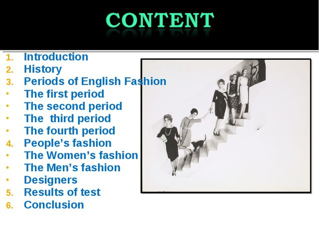 Introduction History Periods of English Fashion The first period The second p...