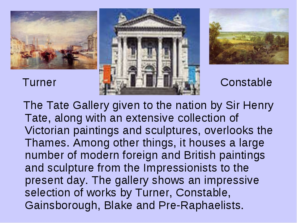 Turner Constable The Tate Gallery given to the nation by Sir Henry Tate, alo...
