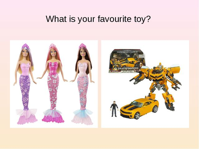 What is your favourite toy?