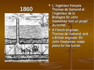 1860 L' ingénieur français Thomas de Gamond et l'ingénieur de la Bretagne Sir