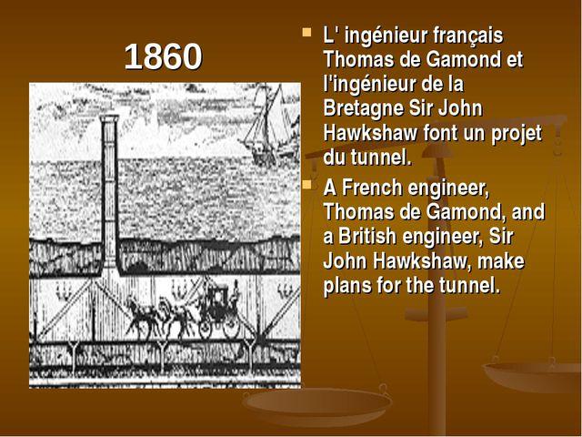 1860 L' ingénieur français Thomas de Gamond et l'ingénieur de la Bretagne Sir...