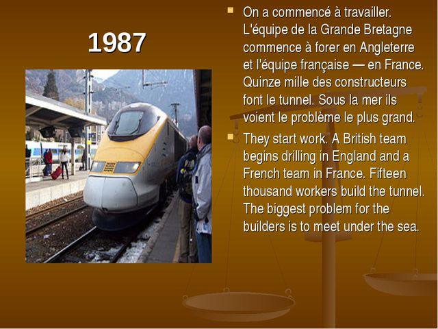 1987 On a commencé à travailler. L'équipe de la Grande Bretagne commence à fo...