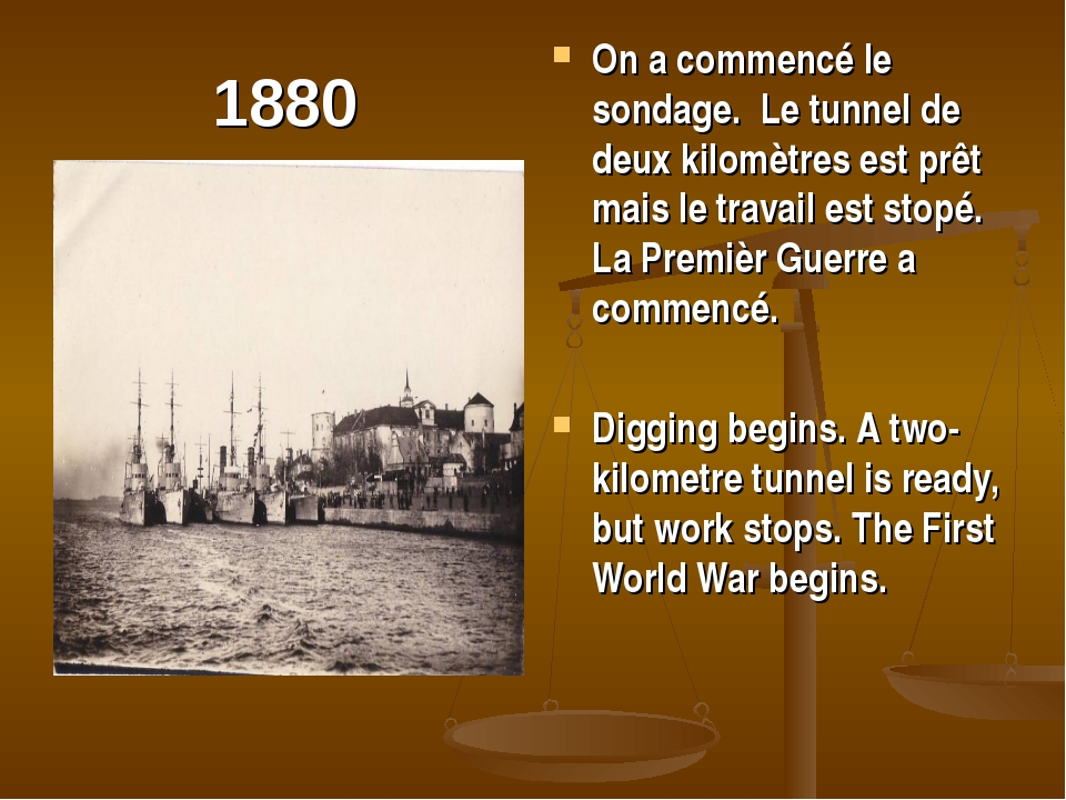 1880 On a commencé le sondage. Le tunnel de deux kilomètres est prêt mais le...