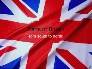 Parts of Britain From south to north! 228