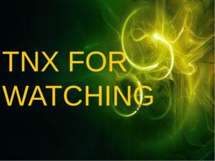 TNX FOR WATCHING KEK