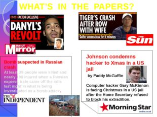 WHAT'S IN THE PAPERS? Bomb suspected in Russian crash At least 39 people were