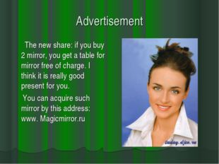 Advertisement The new share: if you buy 2 mirror, you get a table for mirror