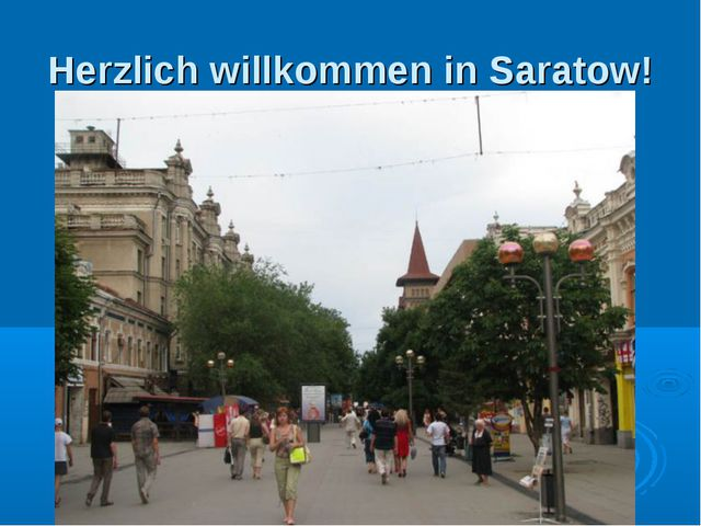 Herzlich willkommen in Saratow!
