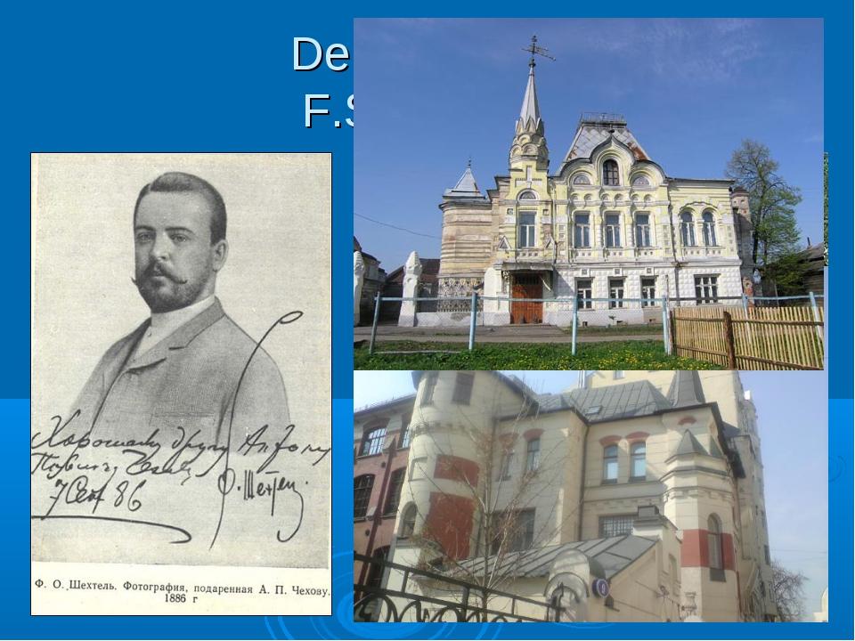 Der Architekt F.Schechtel