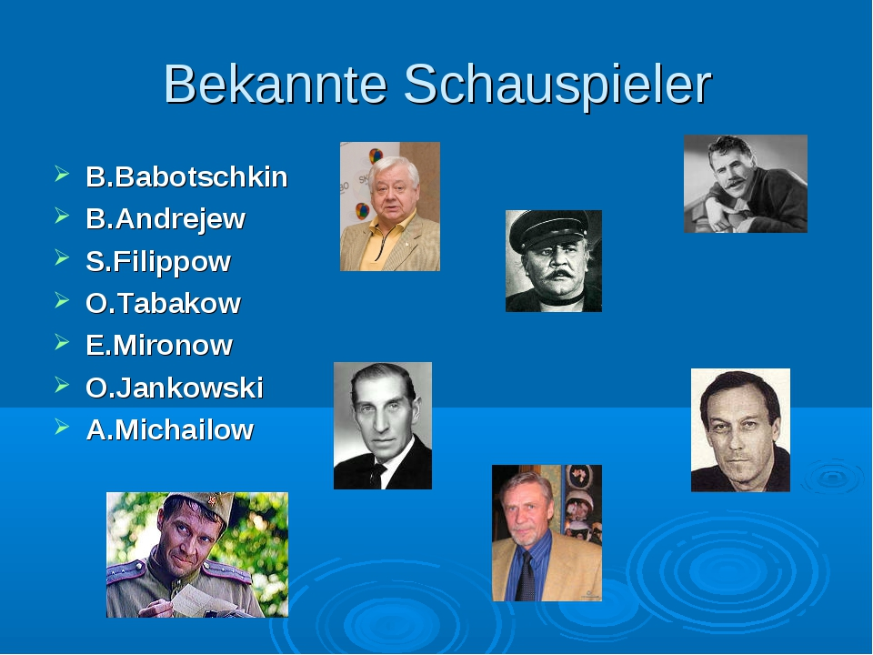 Bekannte Schauspieler B.Babotschkin B.Andrejew S.Filippow O.Tabakow E.Mironow...