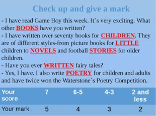 Check up and give a mark - I have read Game Boy this week. It`s very exciting