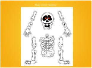 Make a Scary Skeleton