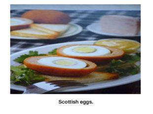 Scottish eggs.