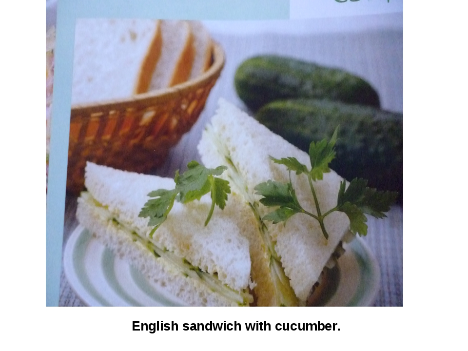 English sandwich with cucumber.
