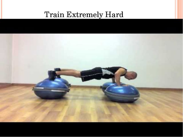 Train Extremely Hard