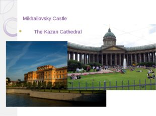 Mikhailovsky Castle The Kazan Cathedral