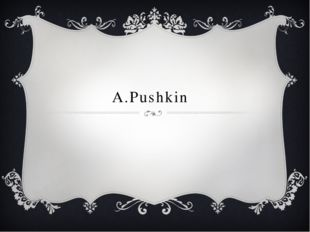 A.Pushkin