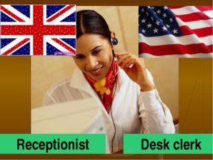 Receptionist Desk clerk