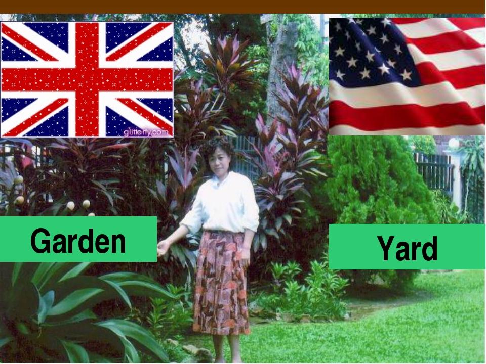 Garden Yard
