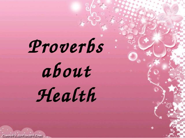 Proverbs about Health