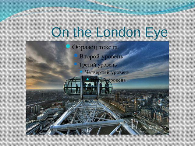On the London Eye