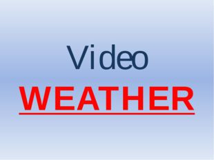 Video WEATHER