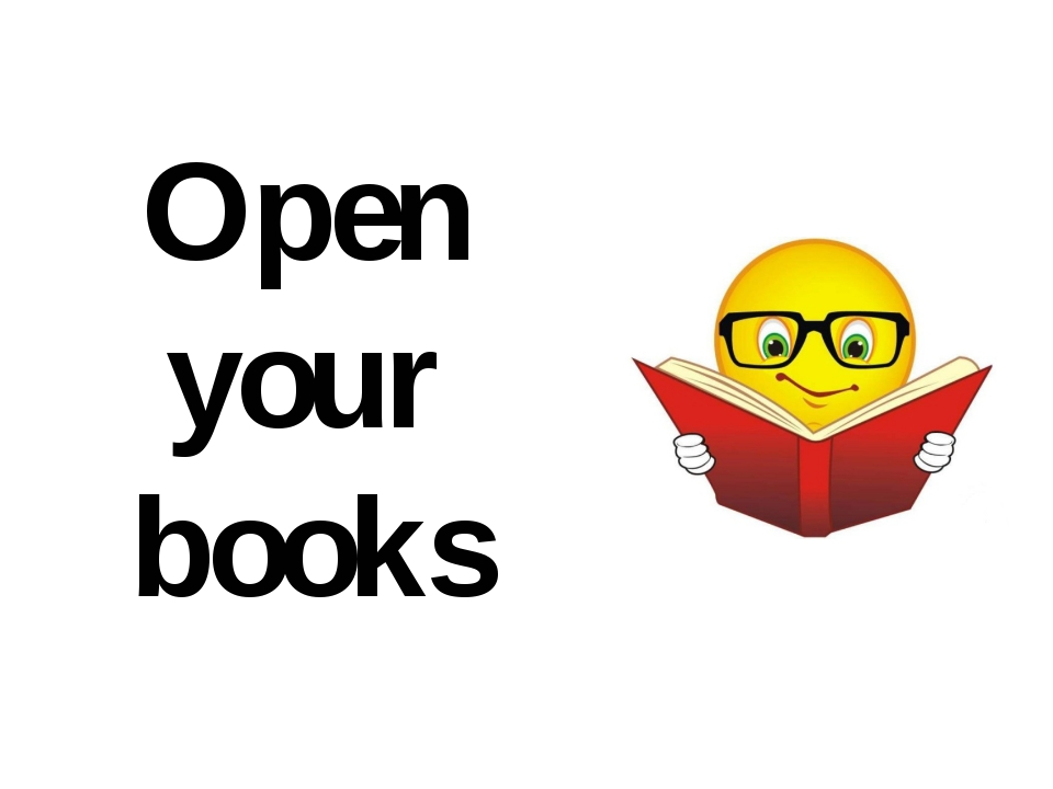 Open your books