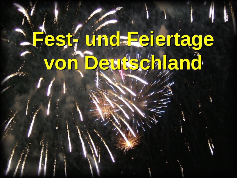 Fest- und Feiertage von Deutschland
