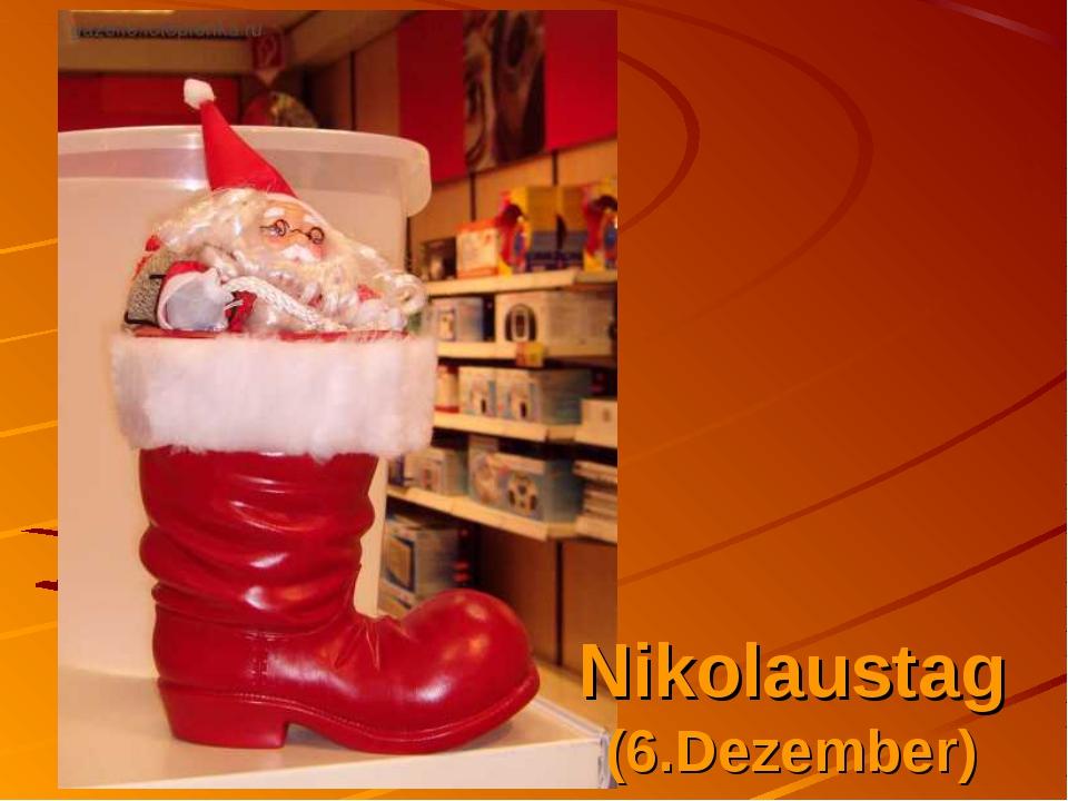 Nikolaustag (6.Dezember)