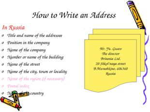 How to Write an Address In Russia Title and name of the addressee Position in