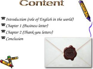 Content Introduction (role of English in the world) Chapter 1 (Business lette