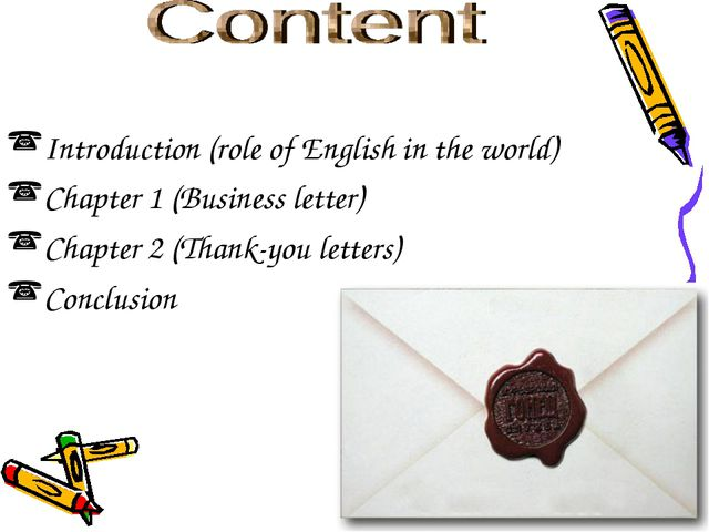 Content Introduction (role of English in the world) Chapter 1 (Business lette...